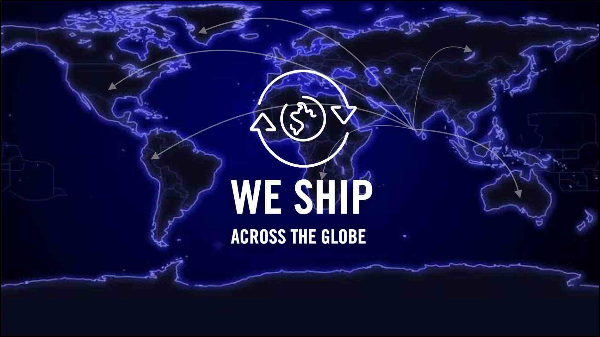 WE SHIP ACROSS