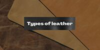 Types Of Leather