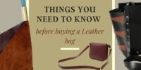 Things you need to know before buying a Leather bag